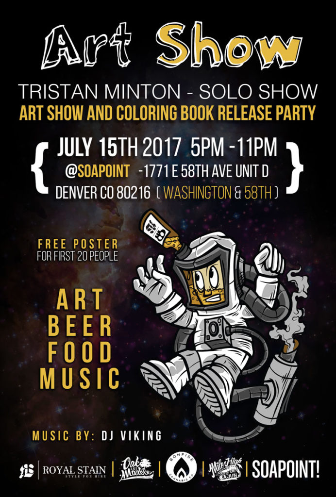 Tristan Minton ROYAL STAIN Art Show July 15 2017